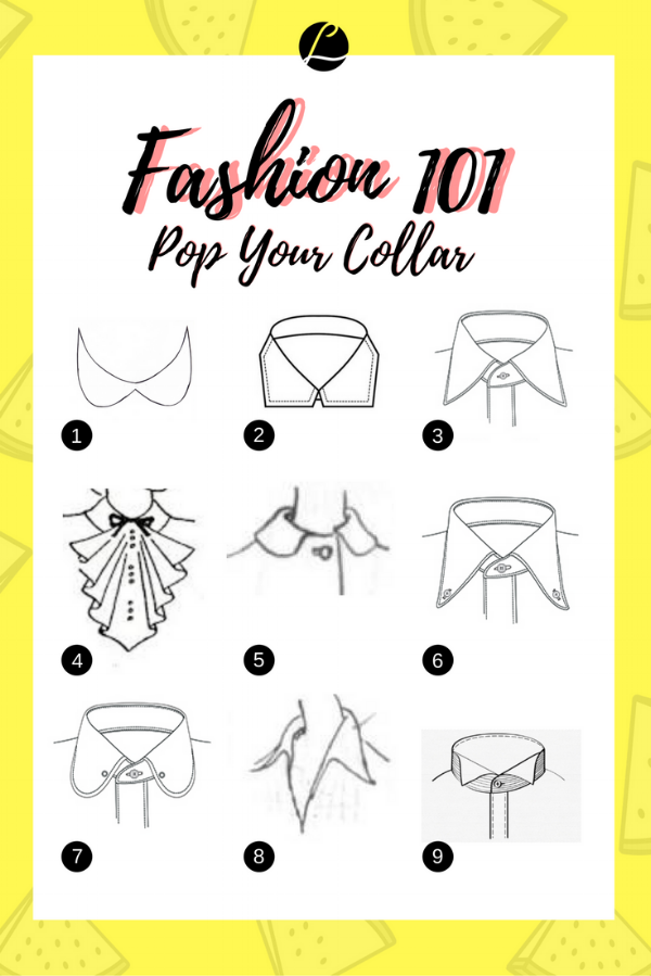 Fashion 101 - Pop Your Collar