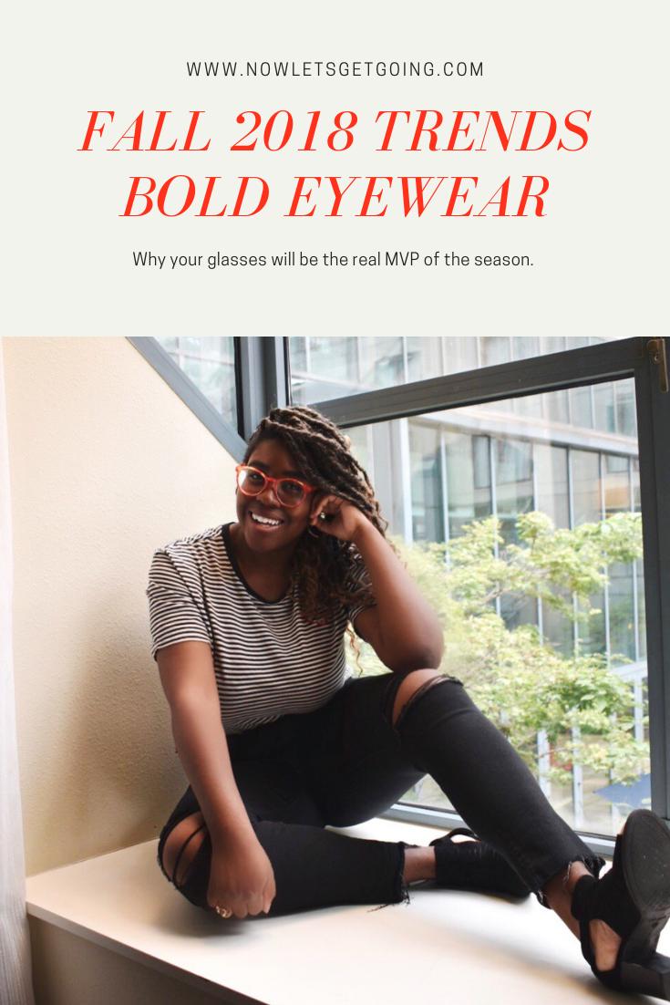 Fall 2018 Fashion Trends - Bold Eyewear.png