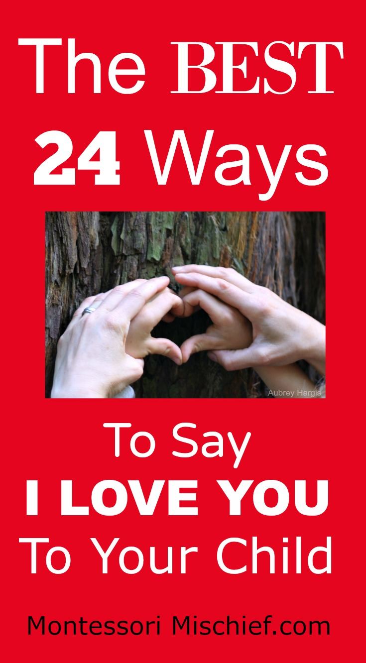 the best 24 ways to say I love you