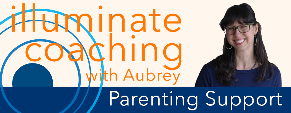 Illuminate Coaching for Parents - One-on-one mentoring and coaching support