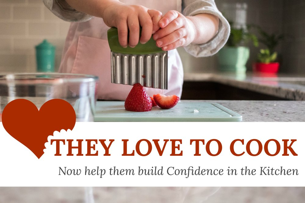 Confidence in the Kitchen - Helping children aged 2-6 develop confidence in their cooking skills