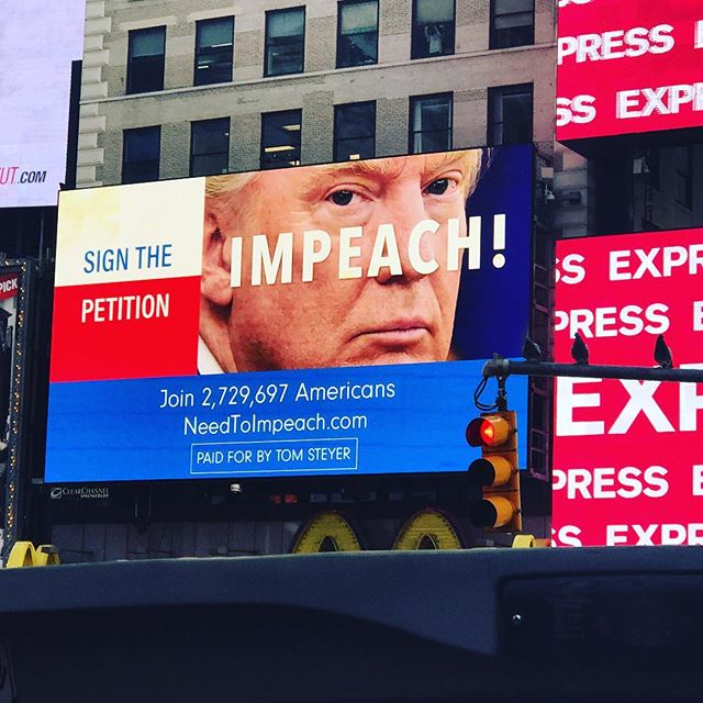In Times Square there are ads to #ImpeachTrump. Right in his hometown.