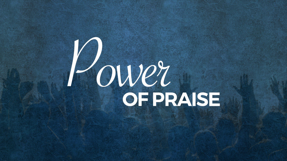 Power of Praise -  October 2016