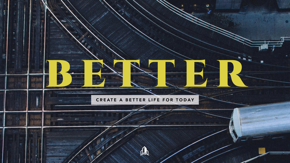 Better  - January 2018 - February 2018