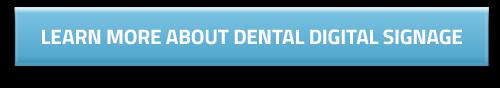 dental digital signage information