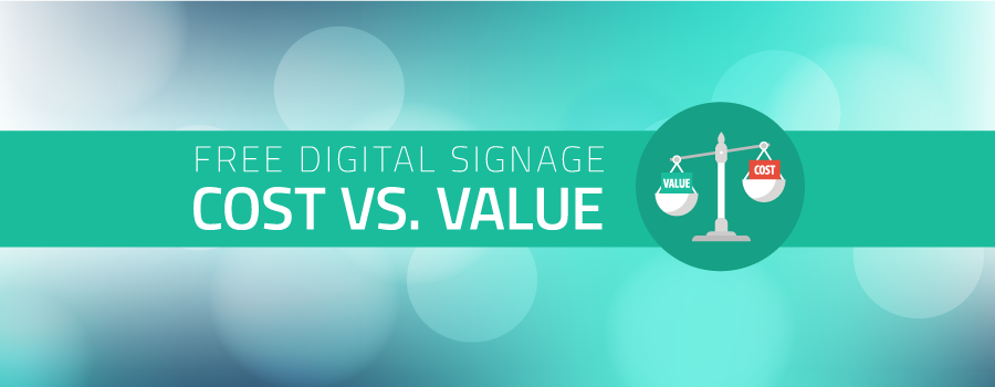 is free digital signage really as great as it sounds