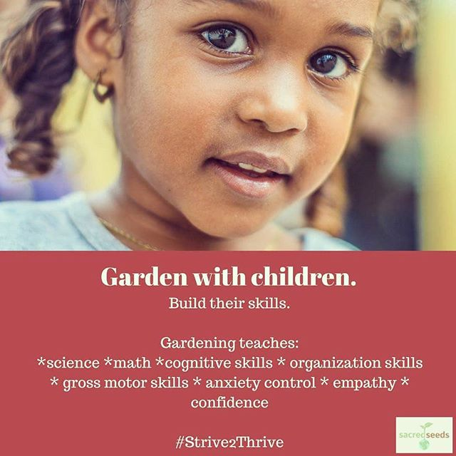 "We believe creating a culture of ""conscious-living"" maximizes the potential of ourselves and our environment for generations to come. Gardening teaches children to thrive not just by supporting their own physical health but by developing the soft- and STEM-skills they need for a hopeful future. #consciousliving #healthyliving #educate #gardening #Strive2Thrive"