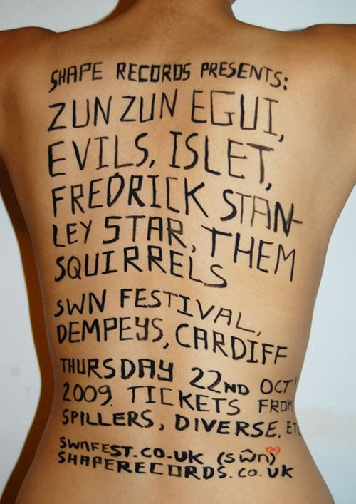 I wrote on Emma's back for the poster for the Shape gig at SWN09. Please note the spelling of Dempseys. Well, we could hardly photoshop it out could we.