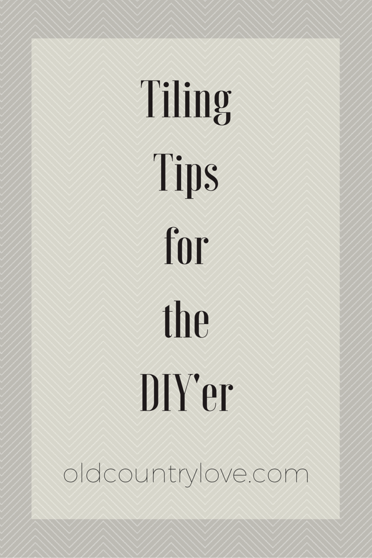 Tiling Tips for the DIY'er