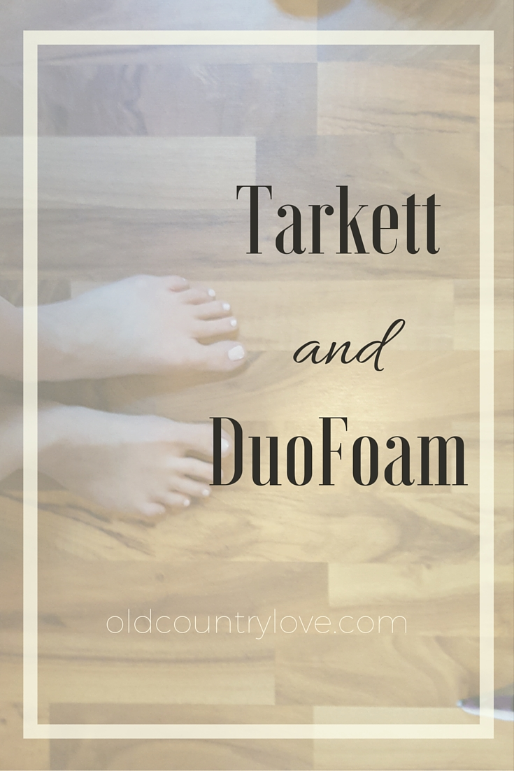 Thoughts from an experienced DIY'er on Tarkett laminate + DuoFoam underlayment