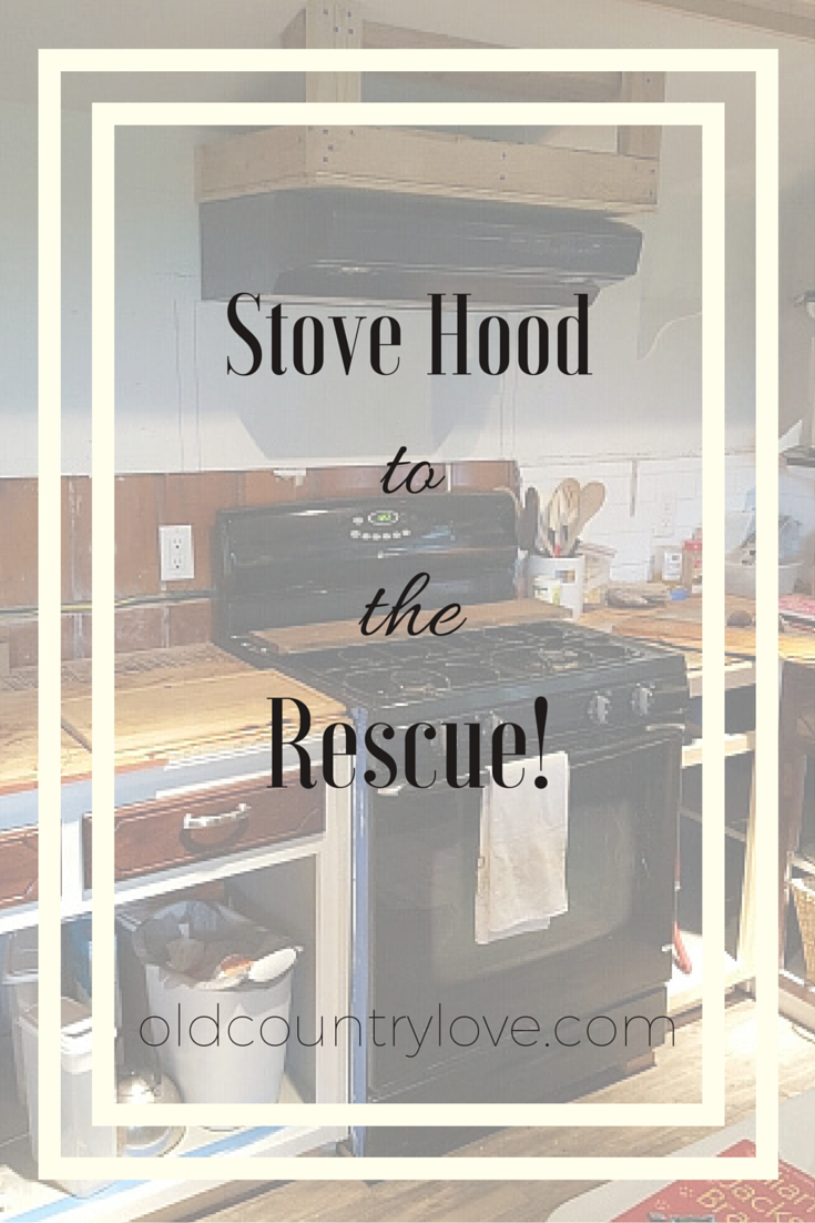 Pinterest - Stove Hood to the Rescue!