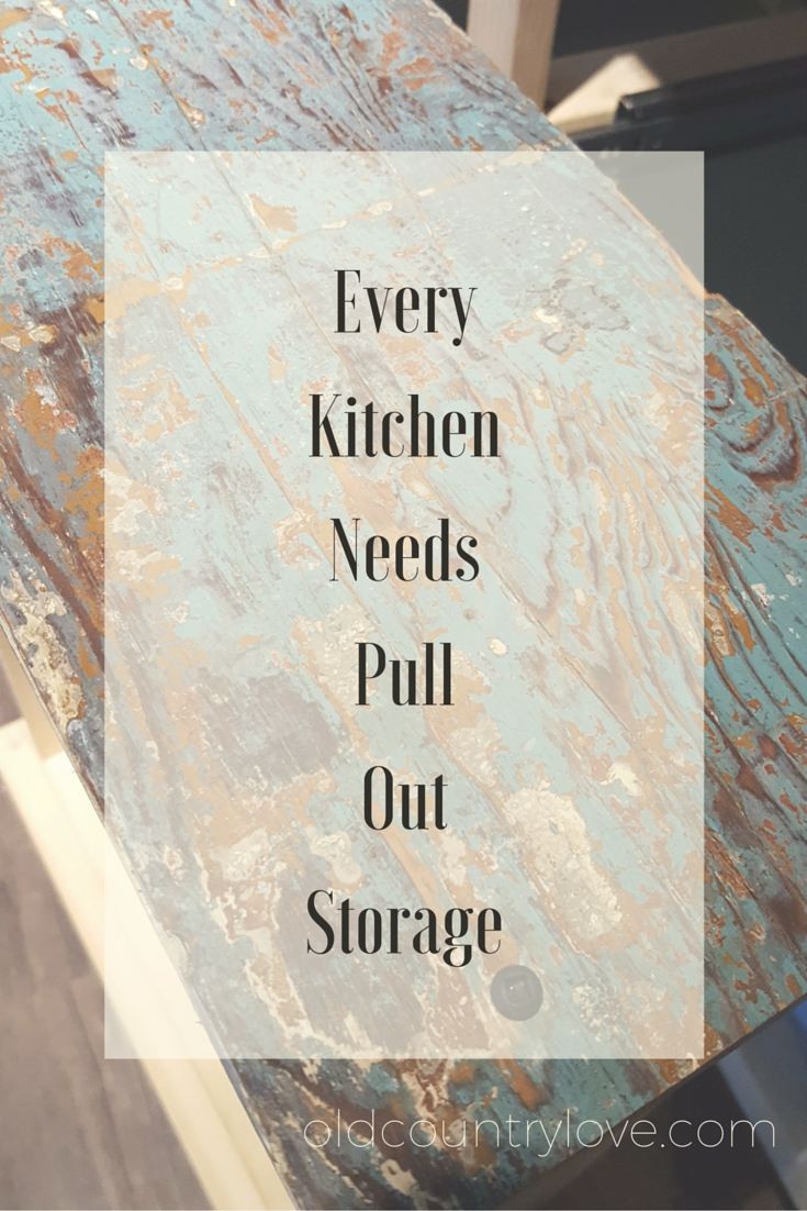 Every Kitchen Needs Pull Out Storage pin
