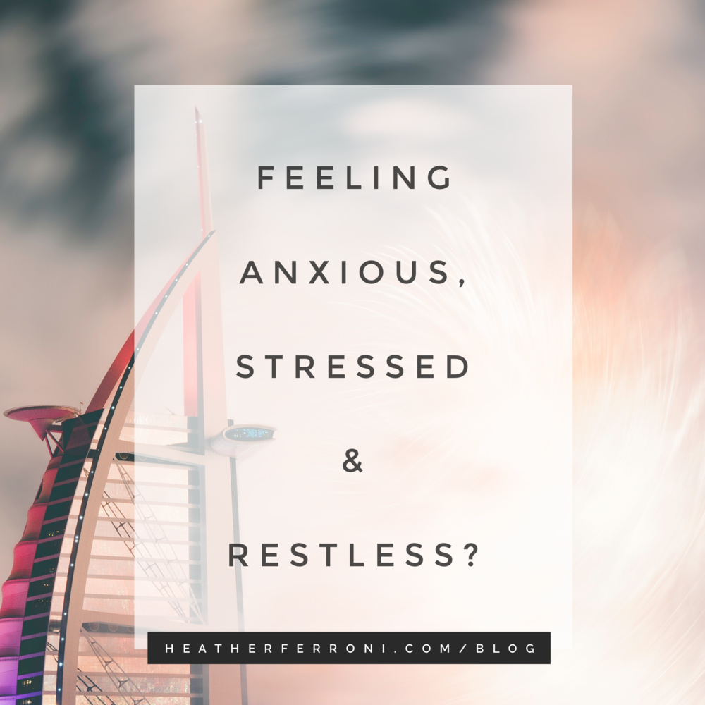 Feeling anxious, Stressed and restless?