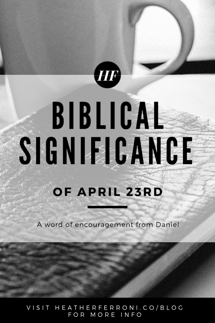 April 23rd - A Significant Day in Biblical History  A Word