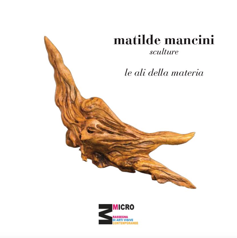 Le Ali della Materia - Matilde Mancini dal 4 all'11 maggio 2017