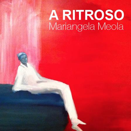 A_Ritroso_MariangelaMeola