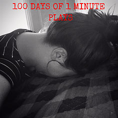 100 DAYS OF I MINUTE PLAYS A blog project where I challenged myself to write one 1-minute play, every day, for 100 days. Casting: Various All Run Times: Aprox 1 minute FREE DOWNLOAD!