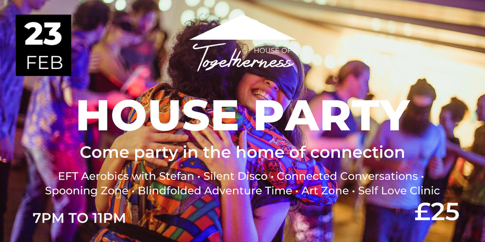 Join us for our signature House Party - Get a taste of what Togetherness is all about in this Saturday night adventure. Tickets £25