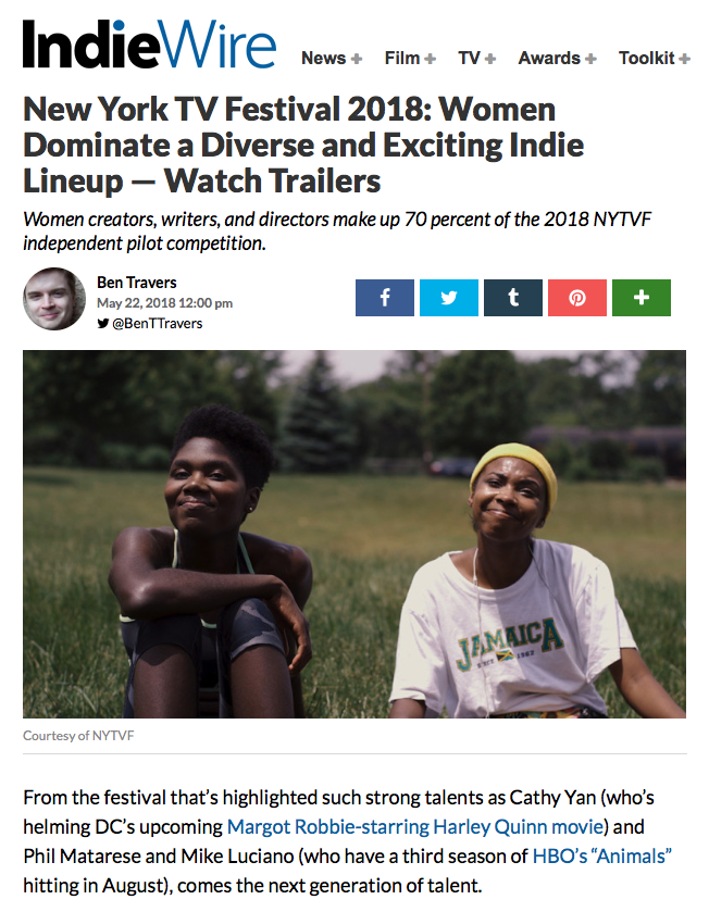 INDIEWIRE - New York TV Festival 2018: Women Dominate a Diverse and Exciting Indie Lineup — Watch Trailers