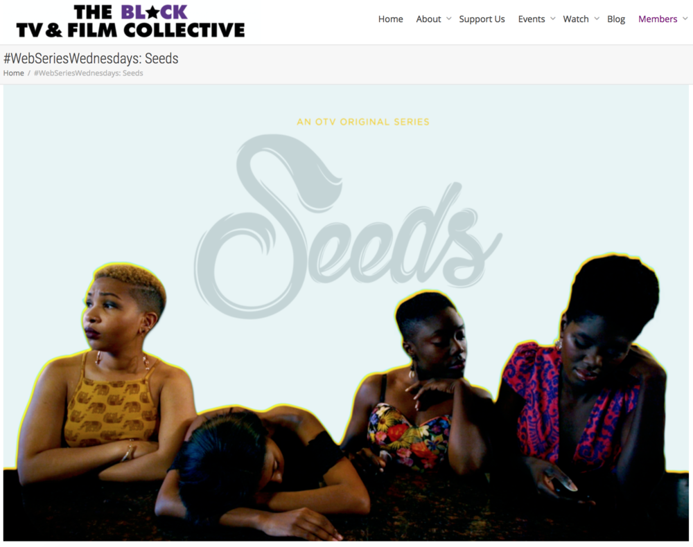The Black TV & Film Collective - #WebSeriesWednesday: Seeds