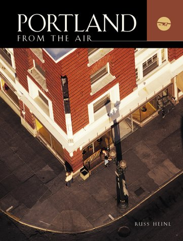 5. Portland From The Air by Sallie Tisdale - See the heart of the Pacific Northwest from a new angle!Available at Powell's City of Books for $19.95