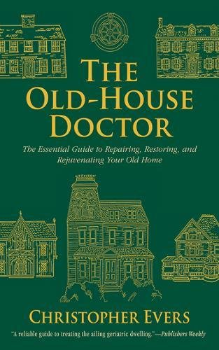 11. The Old House Doctor by Christopher Evers -