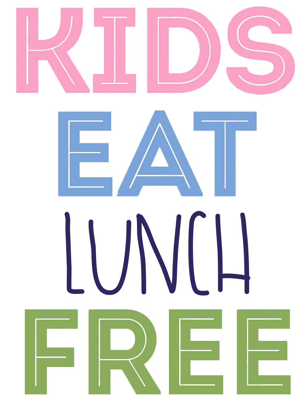 Kids Eat Free Only.png