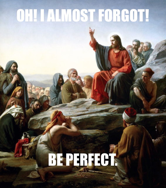 Jesus goes out of context while preaching on the mountain.