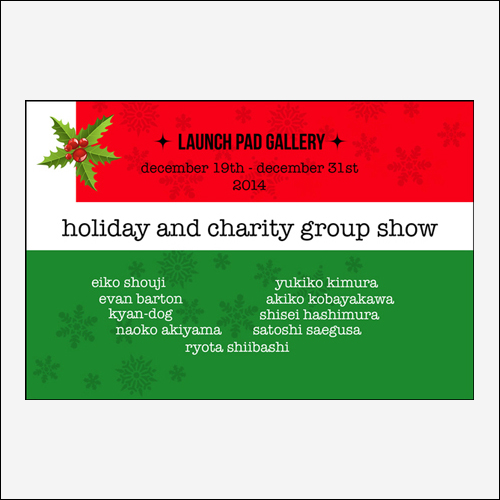 HOLIDAY & CHARITY GROUP SHOW 12.19.2014