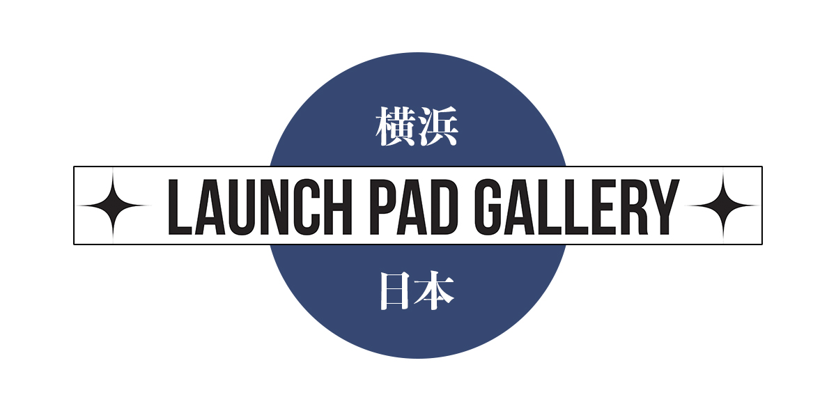 LAUNCH PAD GALLERY