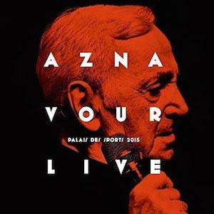 Charles Aznavour Live au Palais des Sports 2015  : direction de production, CD et captation DVD. Diffusion sur Arte en janvier 2016. Client : Artisan Producteur pour Barclay (Universal)