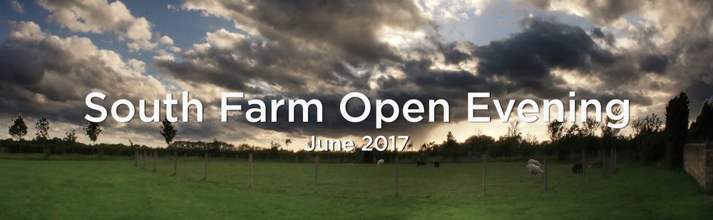 South Farm Open Evening