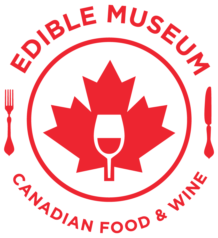 Edible Museum: Canadian Food & Wine
