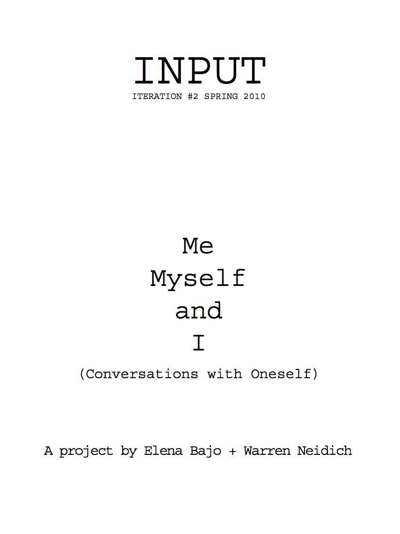 INPUT #2 - Me, Myself and I