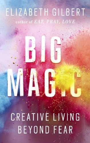Projected_Design_Big-Magic-Creative-Living-Beyond-Fear_Elizabeth_Gilbert.jpg