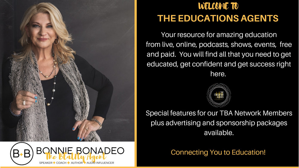 Welcome to The Education Agents!Your resource for amazing educationfrom live, online, podcasts, shows, events, free and paid . You will find all that you need to get educated, get confident and get success righ (1).jpg