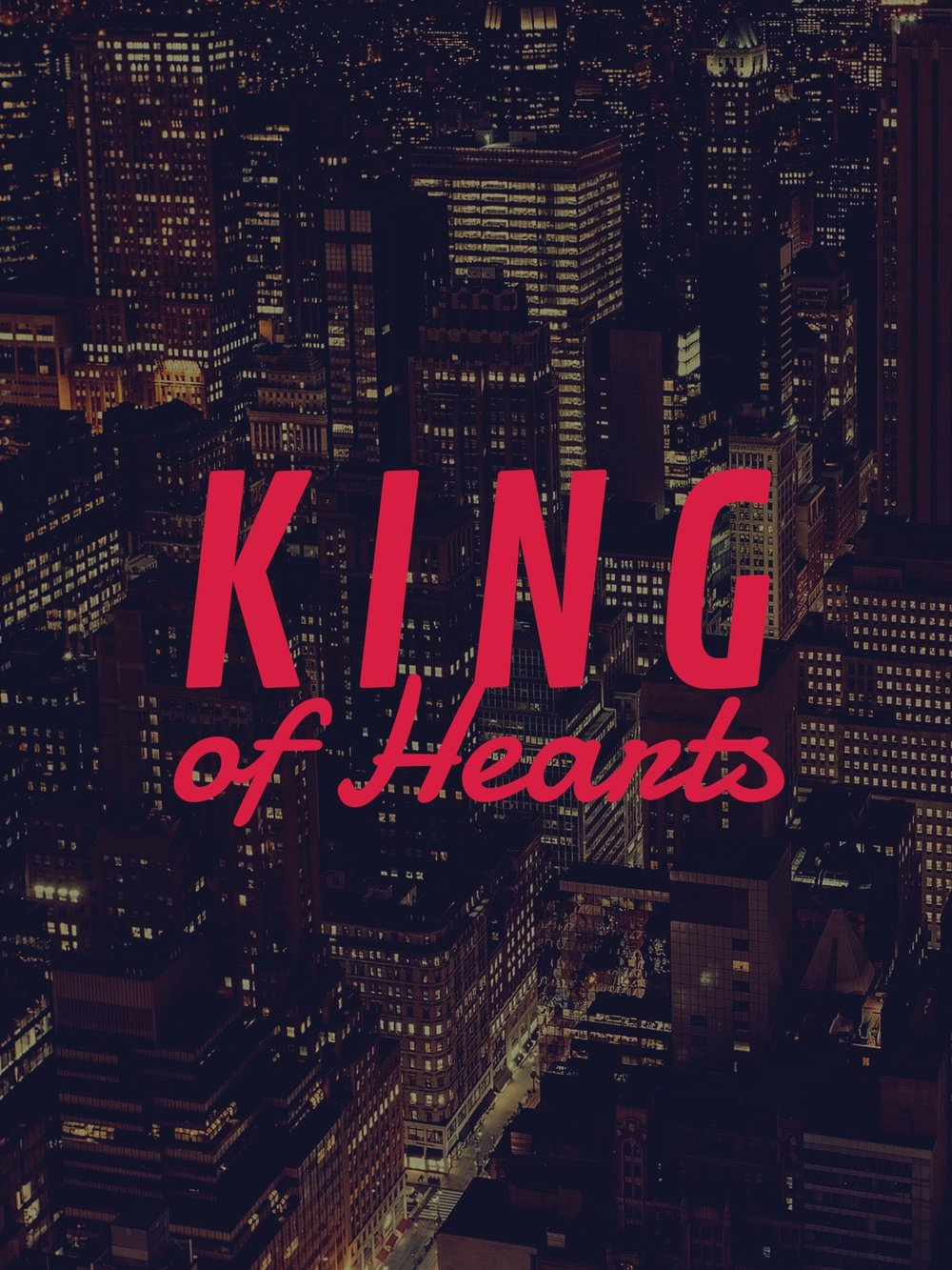 King of Hearts (Pilot)