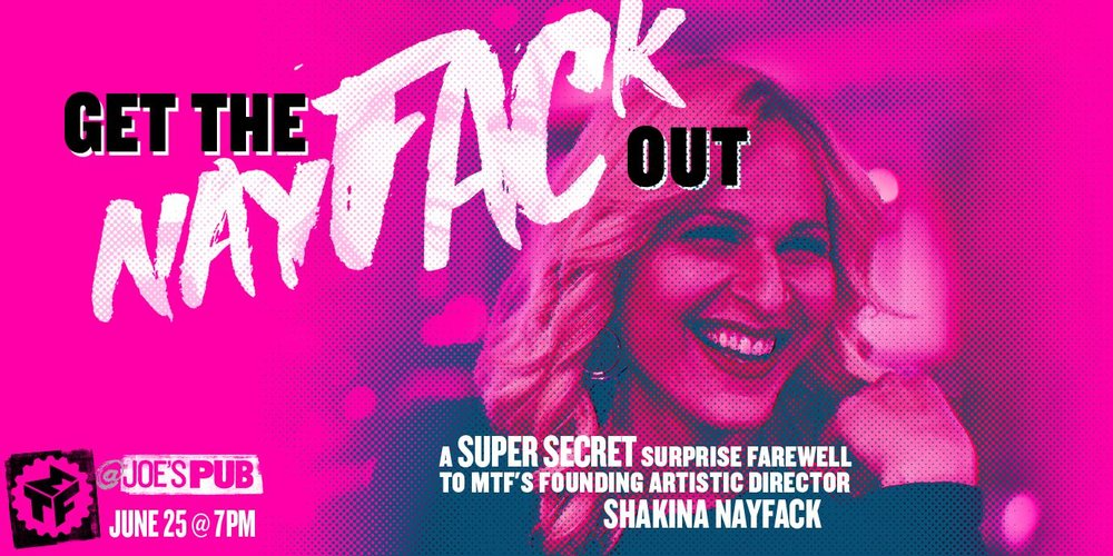 Get the Nayfack Out @ Joe's Pub