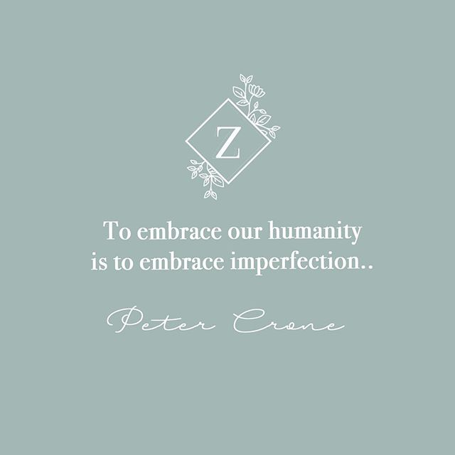 "The bar's been set pretty high these days: ""perfect"" food, ""perfect"" bodies, ""perfect"" relationships. It's hard not to hold ourselves to the same standard, but perfection is impossible. Let's instead embrace the imperfection... and the fun of figuring it all out. • • • #zenzista #zenquotes #wordsofwisdom #petercrone #goop"