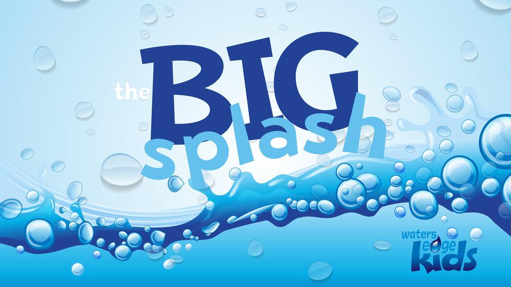 The Big Splash 16x9 (1).jpg