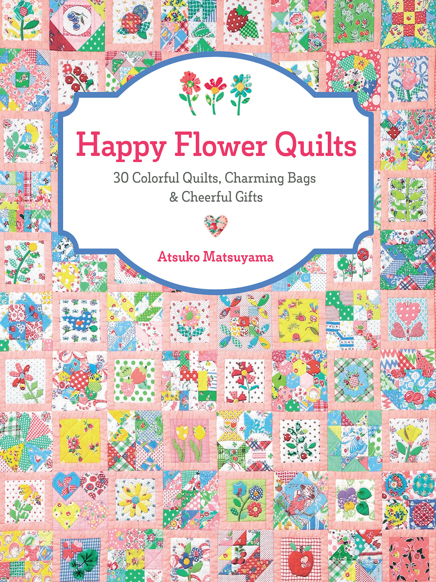 Happy Flower Quilts Cover 3.4.jpg