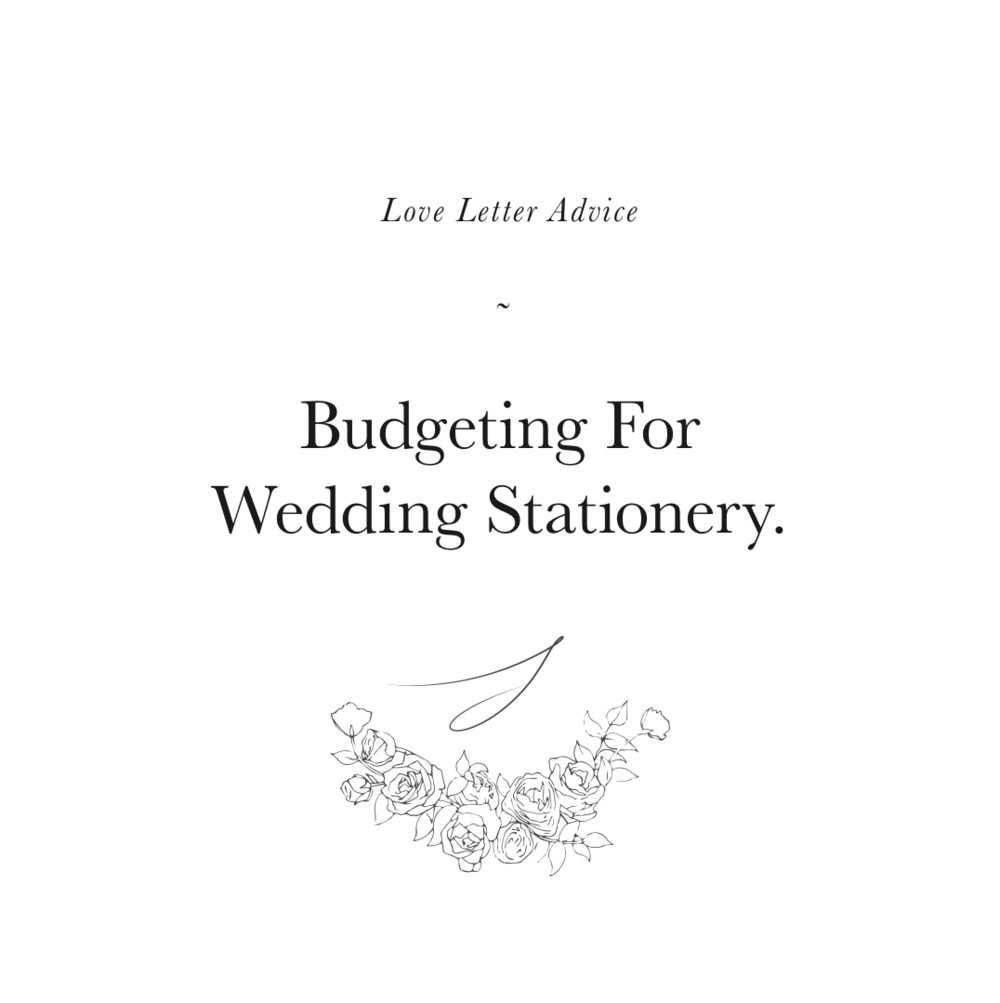 Budgeting For Wedding Stationery