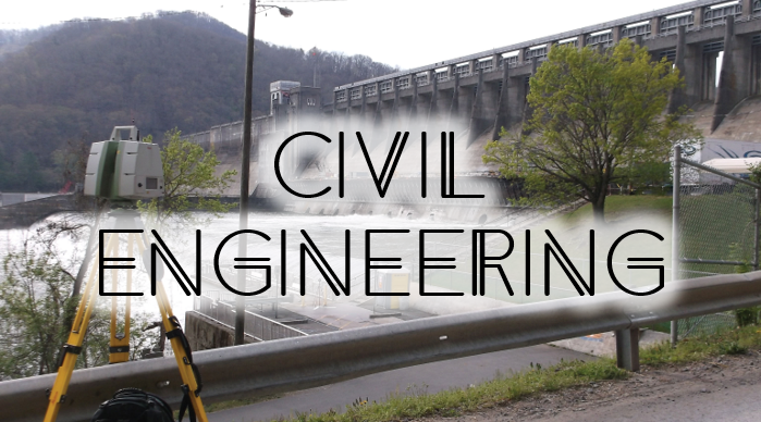 Physical Infrastructure - Surveying, Modeling, & Engineering Dams, Bridges, Tunnels, Buildings, Sewer/Water Utilities, and other man-made Infrastructure