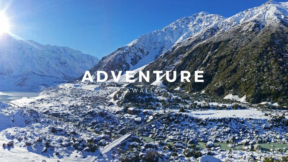 Adventure Awaits, Aoraki Mt Cook National Park