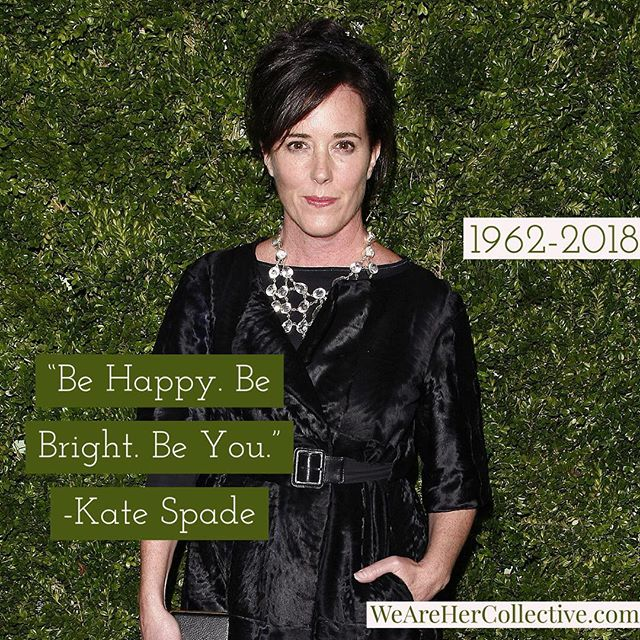"As I'm sure that most of our community is aware, fashion and handbag designer Kate Spade took her own life yesterday. Her suicide came as a shock to people all over the world who were fans of her work, including myself. Throughout her life, her bright and bubbly designs made her line of handbags among the most recognizable and iconic in the fashion industry. A lady that always seem to carry herself with poise, Kate was a public figure many young girls aspired to be like. I read an article today that quoted New York Fashion Week Creator Fern Mallis saying Kate was ""the last person on earth you'd think would take her own life."" You never think anyone you care about or know will get to a point where they feel like giving up but the sad truth is that it happens. For this reason and many others, this is why we at Her Collective want to make it ok to talk about life's struggles so that you never feel alone in what you are facing. Whether it's mental health, heartbreak, career setbacks, a situation that seems like it is never going to get better or any number of the hardships that life throws at you, we want you to know you don't have to go through it alone. You are created with a personality, talents and unique gifts that this world desperately needs even if there are times it doesn't feel like that is the truth. It's ok to not be ok, but please realize that there are people out there who want to walk through life with you know matter what it is you are facing. We hope you'll join us in making all women feel free to share their stories and create a community where we support each other to be the best and healthiest version of ourselves. Remember, here you are Heard, Encouraged, Respected... and LOVED! 💕 - @keela_greenlee  #HerThoughts #RIPKateSpade #dontgiveup #mentalhealth  Don't give up.  National Suicide Prevention Lifeline - Call 1-800-273-8255"