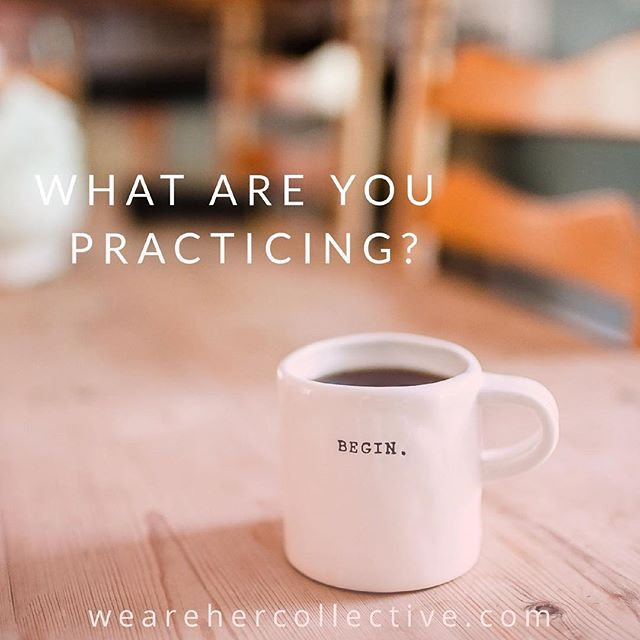 They say practice makes perfect for a reason. So if you want to be a particular place, what are you practicing to get there? More in this week's blog.