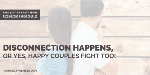 "Happy couples fight. They just do a better job of it than unhappy couples. And a big part of that ""better"" lies in their repair skills."