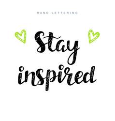 stay-inspired-inspirational-motivational-phrase-vector-13815451.jpg