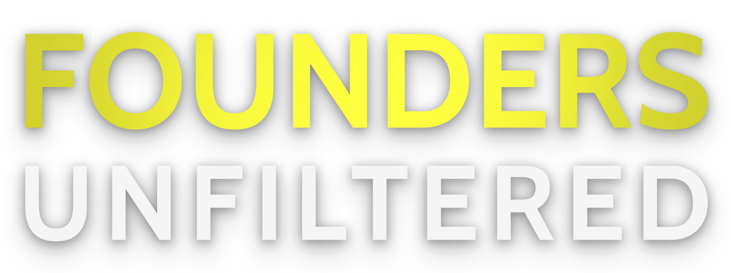 Founders Unfiltered