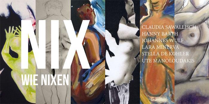 NIX WIE NIXEN - Ausstellung zum Thema